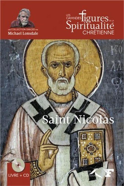 Saint Nicolas (270-345) avec 1 CD audio Lu par Michaël Lonsdale