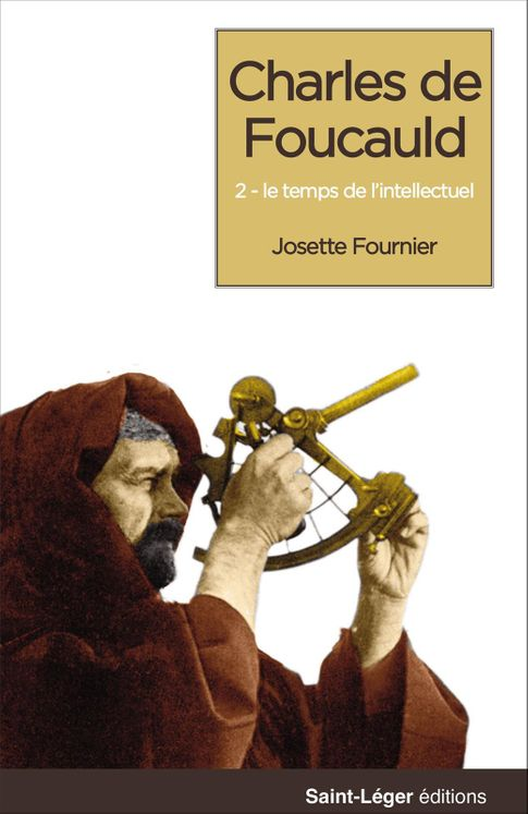 Charles de Foucauld - Tome 3