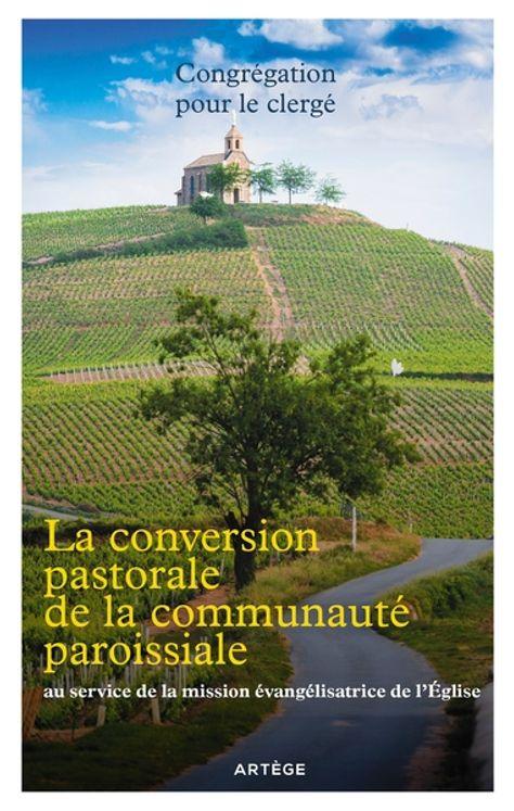 La conversion pastorale de la communauté paroissiale