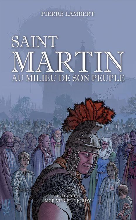 Saint Martin au milieu de son peuple