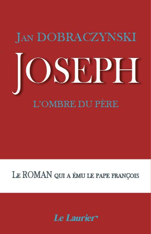 Joseph, l´ombre du Père
