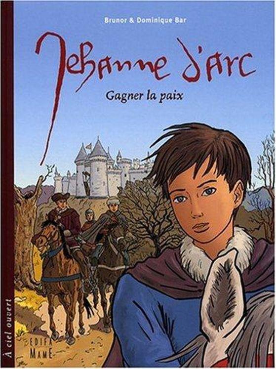 Jehanne d' Arc, gagner la paix BD