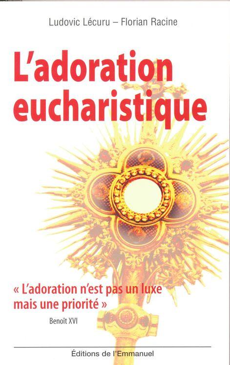 L'adoration eucharistique