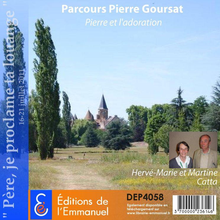Parcours Pierre Goursat - Pierre et l'adoration - Père, je proclame ta louange