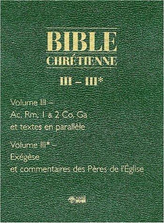 Bible chrétienne -  Tome 3 Les Actes des apôtres