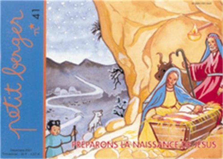 Petit berger 41 - Préparons la naissance de Jésus