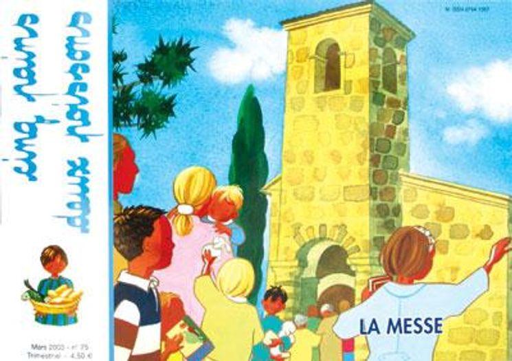 Cinq pains et deux poissons - la messe - La messe (7/10 ans)