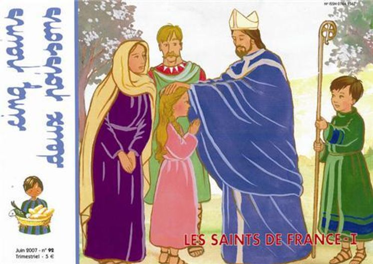 Cinq pains deux poissons 92 - Saints de France tome 1