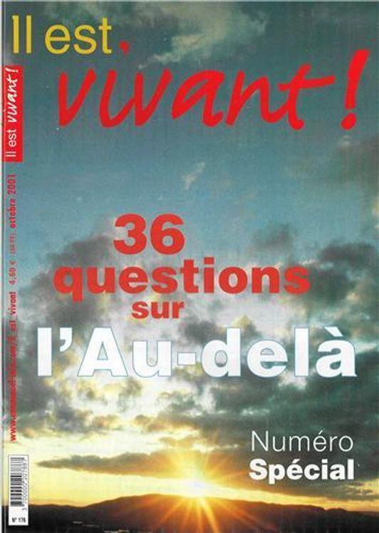 n°176 - Il est vivant - 36 questions sur l´au-delà