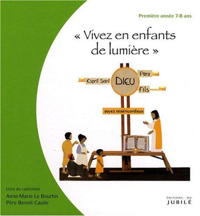 """Viens, Suis-Moi - 1re année """"Vivez en enfants de lumière"""" - Livre animateur"""