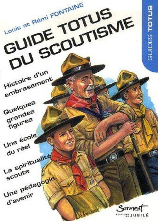 Guide Totus - Du Scoutisme