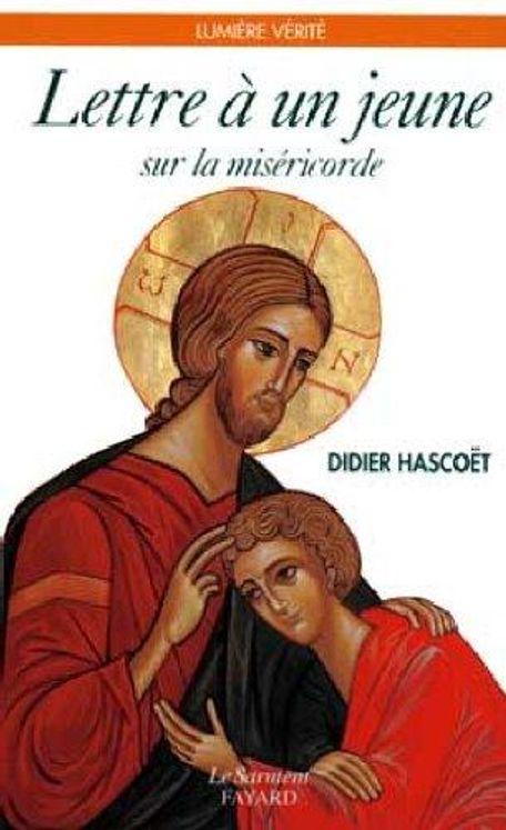 Lettre à un jeune sur la miséricorde