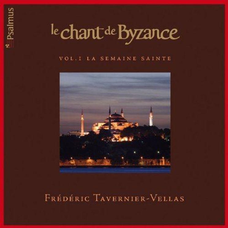 Le chant de Byzance - Volume 1 la semaine Sainte